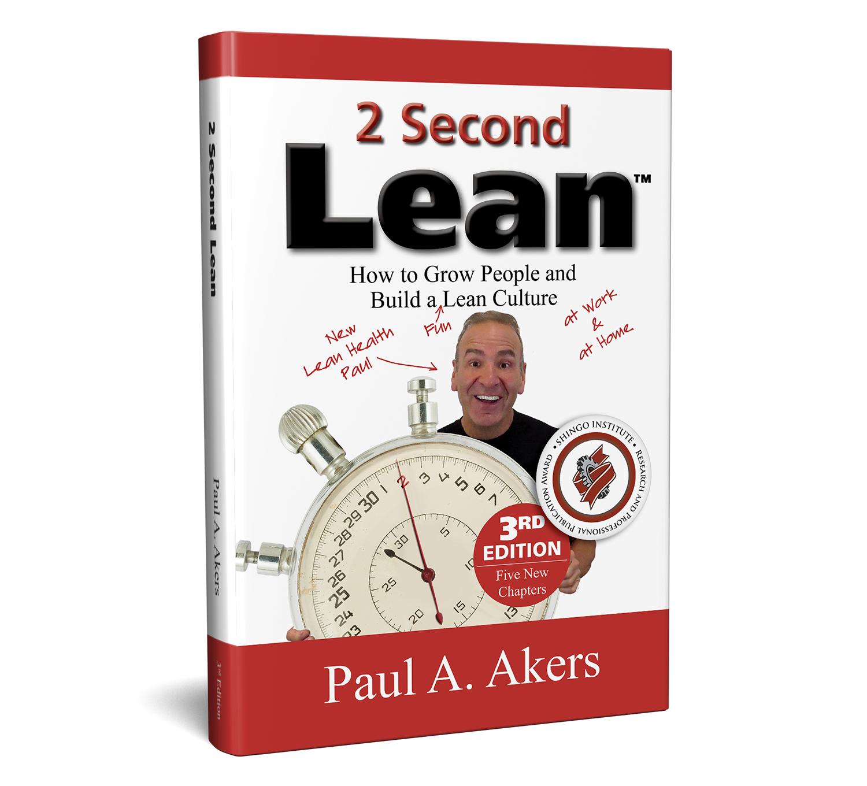 «2-секундний Лін. Як виростити персонал і весело створити Лін-культуру?». Автор: Пол Ейкерс.
